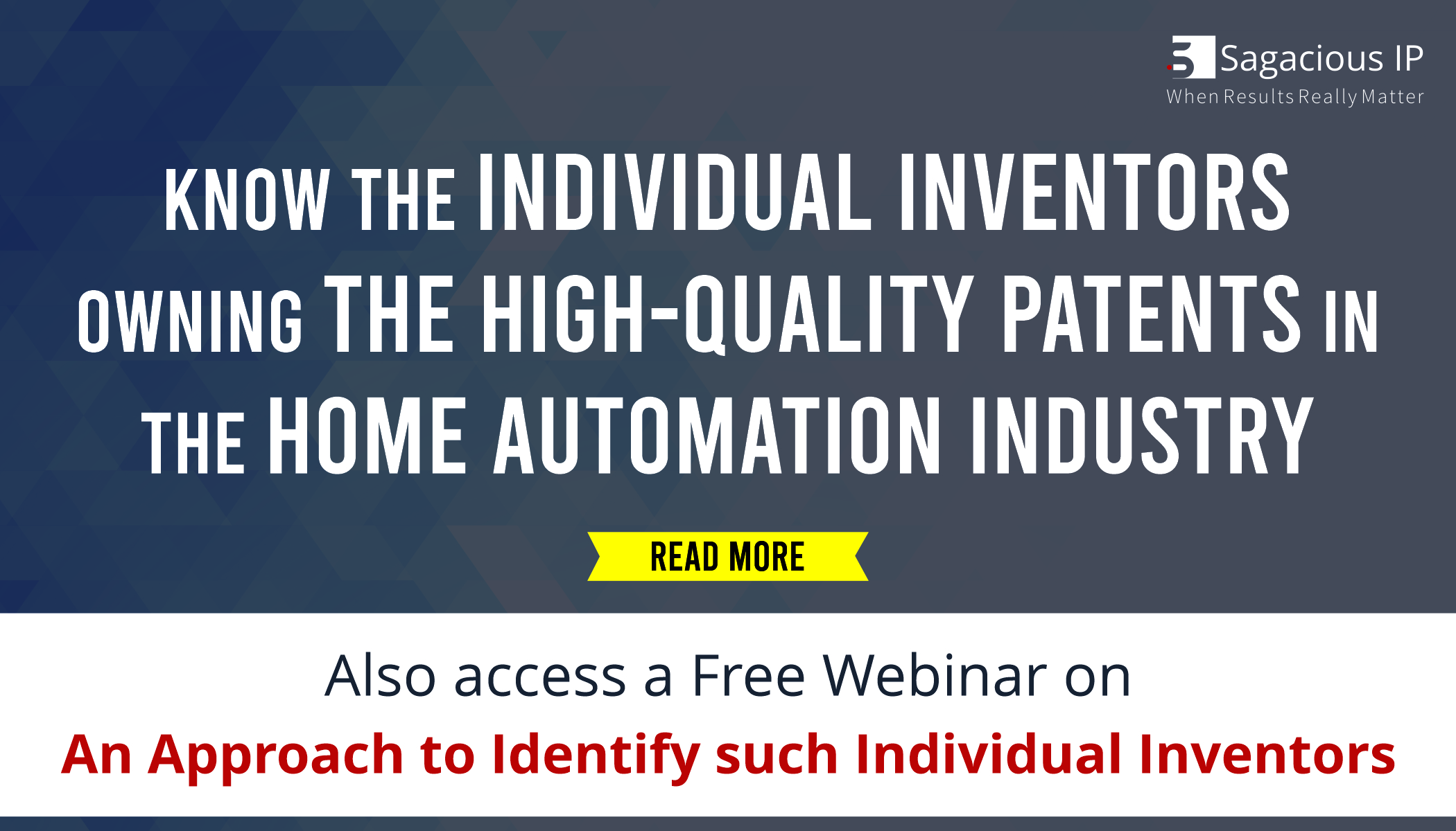 KNOW THE INDIVIDUAL INVENTORS OWNING THE HIGH-QUALITY PATENTS IN THE HOME AUTOMATION INDUSTRY