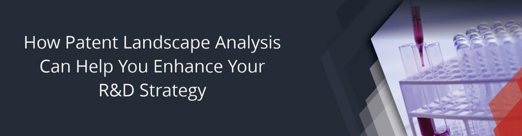 Patent Landscape Analysis