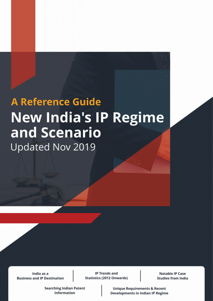 A Reference Guide: New India's IP Regime and Scenario