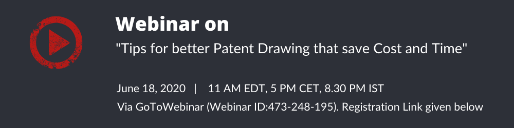 Webinar on Tips for better Patent Drawing that save Cost and Time