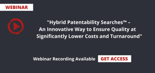 Hybrid Patentability Searches - An Innovative Way to Ensure Quality at Significantly Lower Costs and Turnaround