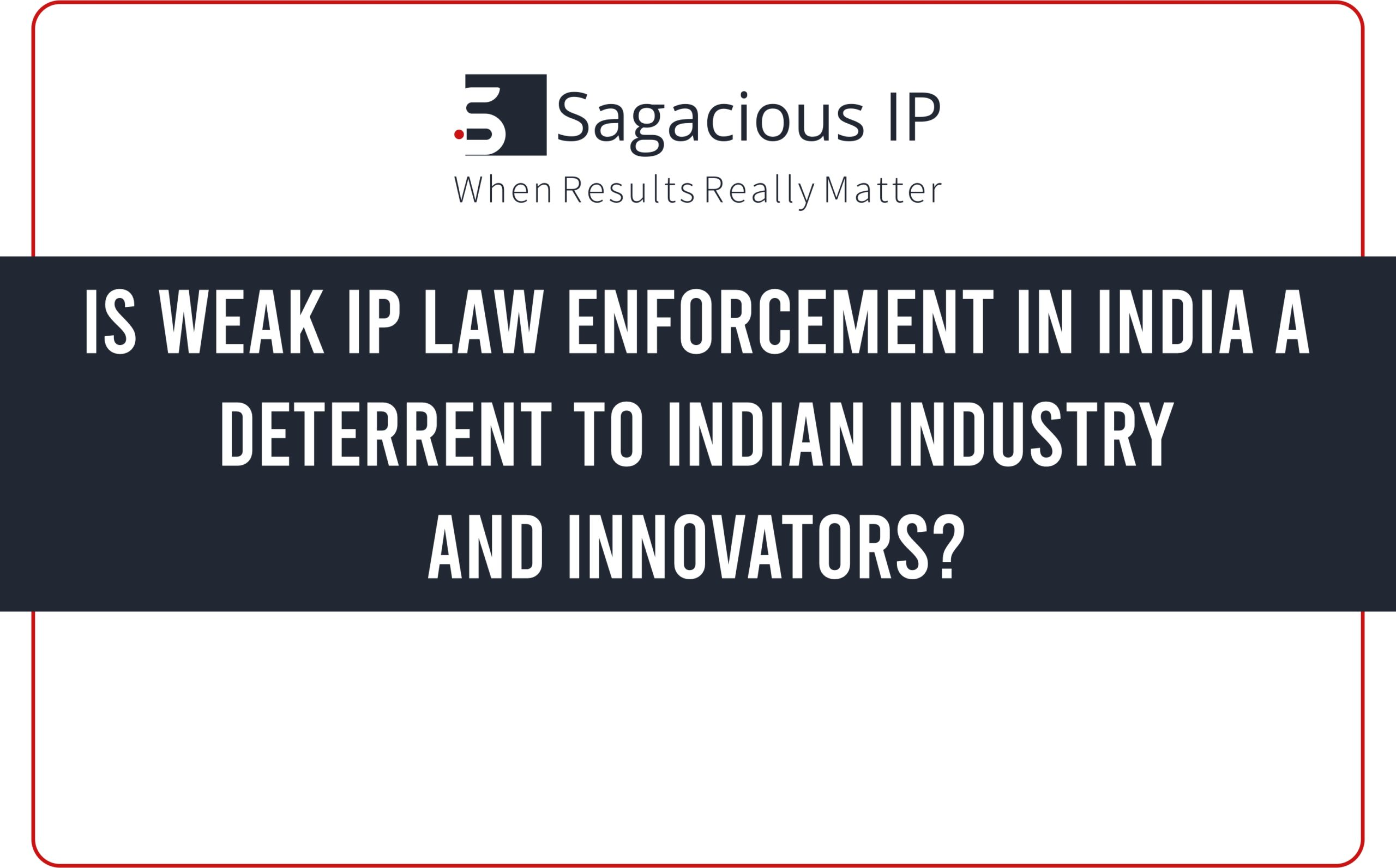 Is weak IP law enforcement in India